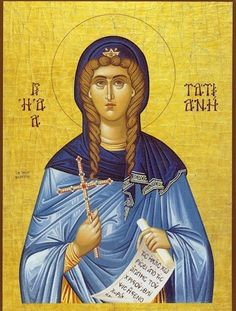 Orthodox icon of Saint Tatiana, Tatiane of Rome. Commemorated January Saint Tatiana or Tatiane lived in Rome, she was a deaconess and became a martyr of the early Church in cent. Religious Images, Religious Icons, Roman Consul, Rome, Greek Icons, True Bride, Byzantine Icons, Byzantine Art, Saints