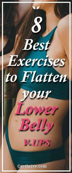 8 Best Lower Abs Exercises to Lose Belly Fat Fast. Do you know how to train your lower abs the right way? Many of us are looking for ways to get a flat stomach fast by performing specific exercises, but the truth of the matter is that some workouts are not sufficient.