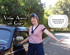 """""""Vintage America with Ginger"""" will be presented at Digital Hollywood's Women in Film Festival next week! Great news for our show!!"""