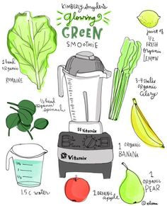 Glowing Green Smoothie® Kimberly's Glowing Green Smoothie Recipe - Illustrated by Elissa Duncan. I must have a VitamixKimberly's Glowing Green Smoothie Recipe - Illustrated by Elissa Duncan. I must have a Vitamix Smoothie Legume, Juice Smoothie, Smoothie Drinks, Smoothie Detox, Smoothie Chart, Detox Drinks, Power Smoothie, Smoothie Mix, Avocado Smoothie