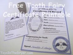 "This free printable tooth fairy certificate is perfect for when your kid looses their first tooth or their last. Comes complete with a ""logo"" so you can add custom letters from the tooth fairy."
