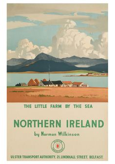 """Vintage Travel Poster - Nothern Ireland - by Norman Wilkinson. """"The pastoral serenity of a quaint little Irish village captured in a beautiful vintage travel poster. Posters Uk, Railway Posters, Vintage Travel Posters, British Travel, New Travel, Girl Travel, Travel Icon, Travel Europe, Summer Travel"""