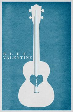 Blue Valentine by Travis English - Minimal Movie Posters Valentine Poster, Valentines Art, Grafic Art, Minimal Movie Posters, Poster Prints, Art Prints, Alternative Movie Posters, Minimalist Poster, Love Movie
