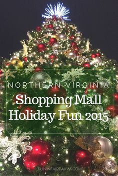 mall holiday fun and decorations return to northern virginia malls with santa photos sparkly trees - Halloween Northern Virginia