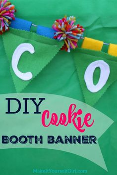 DIY Cookie Booth Banner - Bling Your Booth - Make It Yourself Girl