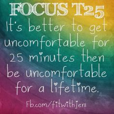 Fitness t25 motivation