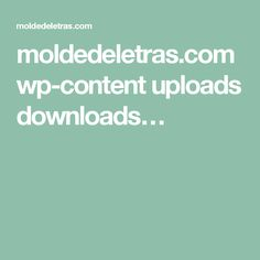 moldedeletras.com wp-content uploads downloads…