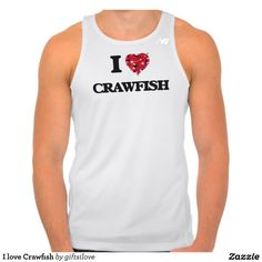 I love Crawfish Tees Tank Tops