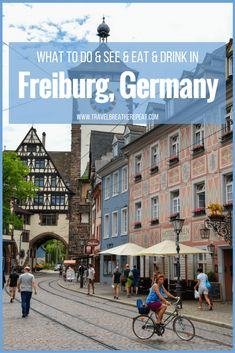 What to do and see and eat and drink in Freiburg, Germany; ultimate city guide to Freiburg; Cities In Germany, Visit Germany, Germany Travel, Germany Europe, Germany Castles, Europe Travel Guide, Spain Travel, Travel Guides, Travel Destinations
