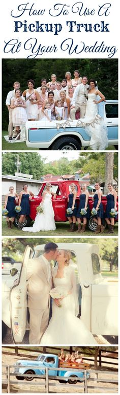 How To Use A Pickup Truck At Your Wedding.