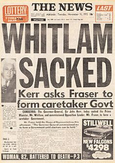 The Governor General sacks Gough Whitlam, Prime Minister of Australia in 1975 John Kerr, Coral Castle, Newspaper Front Pages, Adelaide South Australia, Newspaper Headlines, Australia Travel, News Australia, South Pacific, History Facts