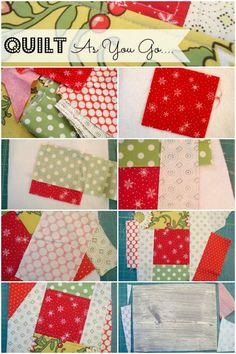 Quilt As You Go Tutorial #machinequilting #tutorial | patchwork posse