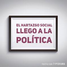 Sintiendo la Politica: El Hartazgo Social llego a la Política