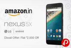 Get Flat Rs.2000 off on Nexus 5X LG – H791 | Diwali Offers – Amazon