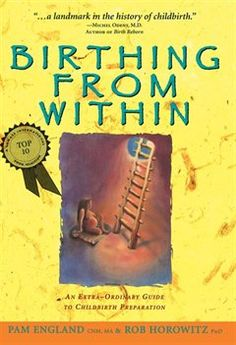 Birthing from Within: An Extra-Ordinary Guide to Childbirth Preparation - -  loved reading this book.  the psychology aspect was perfect for me and practical tips for dealing with pain.