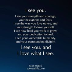 i see you, I feel you.and I love you 😘 Soulmate Love Quotes, Love Quotes For Him, True Quotes, Great Quotes, Words Quotes, Inspirational Quotes, Twin Flame Love Quotes, Wall Quotes, Qoutes
