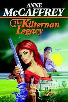 The Kilternan Legacy, by Anne McCaffrey