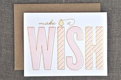 make a wish / 2 color + gold foil birthday / by the social type.