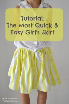 Tutorial: The Most Quick and Easy Girl's Skirt