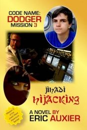 Jihadi Hijacking by Eric Auxier - Read for FREE! Details at OnlineBookClub.org…