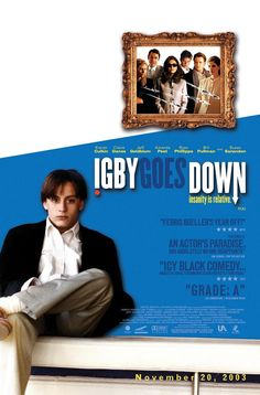 Igby Goes Down , starring Kieran Culkin, Susan Sarandon, Jeff Goldblum, Claire Danes. A young man's peculiar upbringing renders him unable to competently cope with the struggle of growing up. #Comedy #Drama