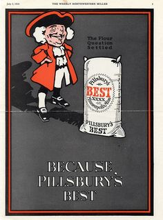 """This 1916 ad from""""The Weekly Northwestern Miller"""" features an early mascot for Pillsbury's Best -- Little Nick. In the 1920s, Nick introduced Pillsbury-sponsored radio programs, but that was largely the extent of his fame."""