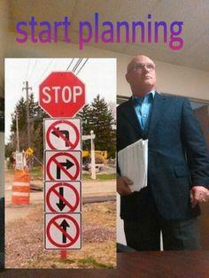 Stop, think, plan.....