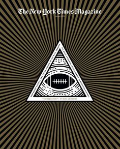 Comparing high-ranking members of the NFL to the Illuminati is a pretty bold statement, and that's what makes this cover compelling. This illustration is effective because through the use of a recognizable symbol, a clear association is being made between the NFL and this supposed entity of great influence and enigma. It forces one to think about this connection, which is meaningful bc most football fans are unconcerned with the bureaucratic aspect of their beloved sports league.