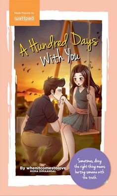 A Hundred Days with You (Published)-Rowmadee - Wattpad - Wattpad Best Wattpad Stories, Best Wattpad Books, Wattpad Book Covers, Books To Buy, Books To Read, My Books, Wattpad Published Books, Pop Fiction Books, I Wish You Happiness