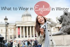 One of the best ways to choose the right clothing for travel is to research your destination and find out how the locals dress. We've interviewed 4 fashion bloggers from the UK to show you What to Wear in England in Winter.