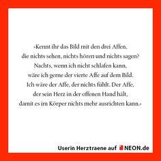 """""""Der Affe, der nichts fühlt"""" von NEON.de-Userin Herztraene. Den ganzen Text findet ihr hier: http://www.neon.de/artikel/fuehlen/liebe/der-affe-der-nichts-fuehlt/945171"""