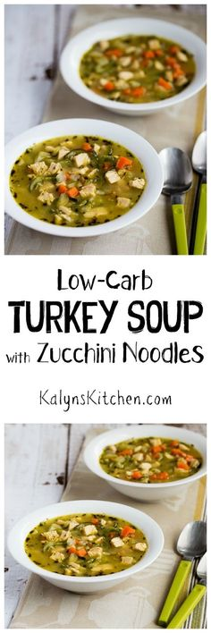 This amazing Low-Carb Turkey Soup with Zucchini Noodles is also gluten-free, Paleo, and Whole 30, and you can make this delicious soup with chicken if you don't have any leftover turkey.  [KalynsKitchen.com]