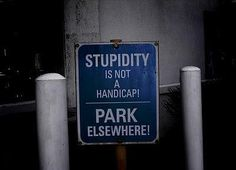 Funny Sign... I really want this sign!