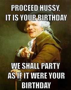 Birthday Memes For Your Friends Fam Funny Happy Birthday Meme Happy Birthday Quotes Birthday Humor