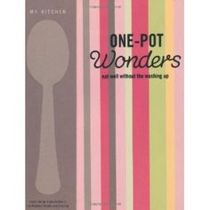 """One-Pot Wonders (My Kitchen). This is a down-to-earth but cheeky series that deals with many of the dilemmas and challenges faced by modern men, women and families of all shapes and sizes. """"The My Kitchen"""" series is written in a savvy style, giving license to time-poor and stressed homemakers who use shortcuts and feel great about it! All recipes are nutritious, easy, budget-friendly and use only commonly available supermarket ingredients. Key points include: simple, budget-friendly recipes…"""