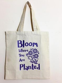 Bloom Where Your Planted Canvas Tote Bag by Seven daz #SevenDaz #ToteBag