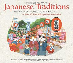 Children's Book: Japanese Traditions - Find more details about this book and more children's books set in the same country. Then click around to find children's books set in countries around the world. Kids' Travel Books