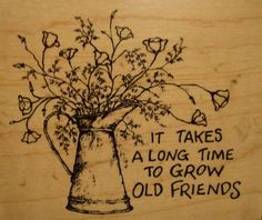 Watering Can Flowers Grow Old Friends PSX G-2239 Blooms Tin Mounted Rubber Stamp