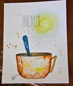 just breathe and sip tea painting by michelletcreations on Etsy, $25.00