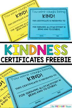 Encourage kindness in your classroom by giving students a Kindness Award Certificate. Visit my blog theprimarybrain.com for this Free Resource. #kindness #kindnessmatters #firstgrade #classroomawards