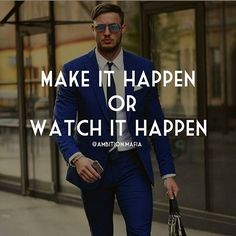 regram @ambition.mafia Make it Happen or Watch it Happen   Those are Your 2 Options Everyday. Either Make something Happen or watch Other People Make it Happen. Make Your #Life better or watch Other's Lives get better. Achieve Your #Goals or Watch Other's Achieve Theirs... See You At The Top  . . .TAG A FRIEND FOR FUN  . . #Millionaire #motivation #inspiration #success #money #entrepreneur #Exotic #photography #photographer #billionaire #rich #wealth #confidence #grind #happy #feelgood…