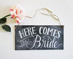Here Comes The Bride Sign - Wedding Chalkboard - Wedding Ceremony Sign - Chalkboard Art