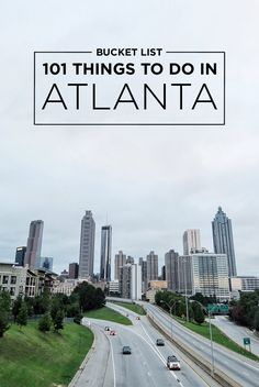 The Ultimate Atlanta Bucket List (101 Things to Do in Atlanta on Your Next Visit) // localadventurer.com