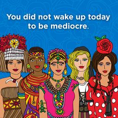 """""""You did not wake up today to be mediocre"""" by Steve Vistaunet"""