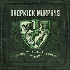"""Dropkick Murphys Going Out In Style on 180g Colored LP """"So what if I threw a…"""