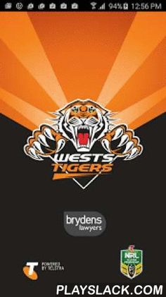 Wests Tigers  Android App - playslack.com ,  Welcome to Season 2016! The Official Wests Tigers app gives you unprecedented access to a variety of club content across Telstra Premiership and other competitions, making it the best place to keep up with all things Tigers wherever you are.The Official Wests Tigers app features:- A brand new design and layout optimised for all Android Smartphone (2.3+) and Tablet (4.1+) devices ;- Access to the latest team News, Videos and Photo Galleries;- 2016…