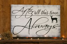 After All This Time Always Wood Sign Harry Potter Quote Pallet Sign