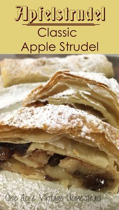 Authentic Apfel Strudel made with fresh apples, rum raisins and a cinnamon sugar layer wrapped in a very thin dough. #germanrecipes
