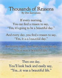 """Thousands of Reasons beautiful life"" by Doe Zantamata Words Quotes, Wise Words, Me Quotes, Motivational Quotes, Inspirational Quotes, Epic Quotes, Wise Sayings, Funny Quotes, Good Thoughts"