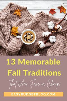With money tighter than ever, we need Fall traditions that we can do for cheap or free and still make it the best season ever! #fall #falltraditions #falltraditionswithkids #freefallactivities #freefallactivitiesforkids #freefallactivitiesforadults #cheapfallactivities #cheapfallactivitiesforkids #falltraditionswithkids #falltraditionsfamilies #falltraditionskids